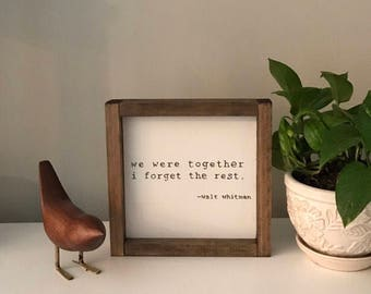 We were together - Walt Whitman 9x9