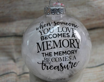 """When someone you love becomes a memory  Feather plastic Ornament 4"""""""