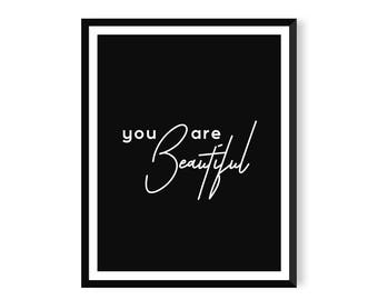 You are Beautiful Print - Typography Poster - Instant Download - Printable Wall Art
