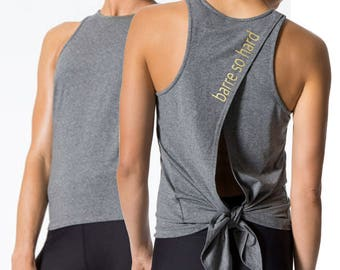 Tie Back tank top BARRE pilates inspired fitness shirt workout custom sewn and printed tee barre so hard