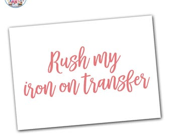 Rush My Iron On Transfer
