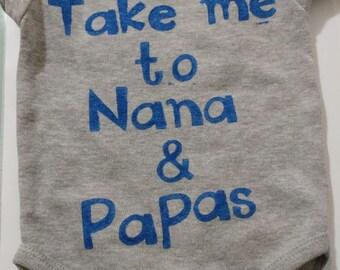 0-3 onies says:Take me to Nana & Papas