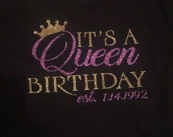 It's a Queens Birthday shirt