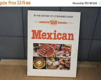 Mexican Brand Name Recipes Book Vintage 1980's Cookbook Consumer Guide Favorite Recipes Cooking Ethnic Collectible - Bks0146