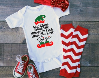 Gigi Who Cares About A Naughty List When You Have Newborn Baby Toddler Short Sleeve Bodysuit Tee Shirt Christmas Elf Holiday Grandparent