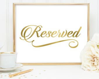 Reserved Sign DIY, Reserved Seating Sign / Gold Wedding Sign / White Gold Calligraphy, Faux Metallic Gold ▷ Instant Download JPEG