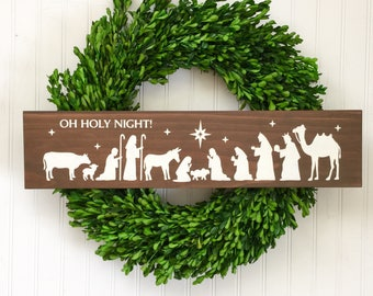 Nativity Wood Sign - Oh Holy Night Sign - Christmas Decor -Nativity Sign - Christmas Sign - Manger Sign - Nativity Scene