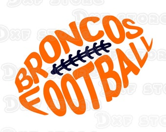 Broncos ,football,denver broncos,collage team SVG,DXF,PNG for use with Silhouette Studio and Cricut Design Space