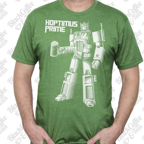 Mens St Patricks Day Shirt - Transformers Shirt - Optimus Prime Shirt - Craft Beer Shirt -Hoptimus Prime Hand Screen Printed on Mens T Shirt
