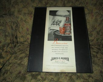 "1945 James E, Pepper .. Kentucky Straight Bourbon Whiskey   ...  ...5 3/4"" x 14"""