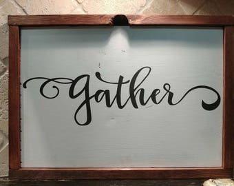 Stained Frame Gather Sign