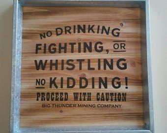 No Whistling No Fighting No Kidding! Big Thunder Mountain Railroad sign