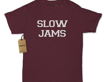 Slow Jams Womens T-shirt