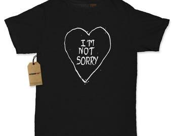 I'm Not Sorry Heart Womens T-shirt