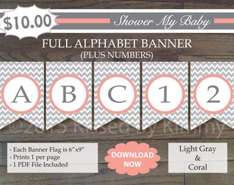 Coral and Gray Baby Shower -70% Off-FULL ALPHABET + Numbers Banner- Printable Birthday Banner - baby girl chevron - L Gray Coral 22-3