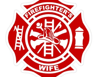 """Firefighter's Wife (T27) Maltese Cross 4"""" Vinyl Decal Sticker Car Window"""