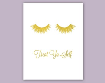 Eye lashes, Wall Art, Treat You Self, cubicle decor, Real foil Art, Gold Foil Print, treat yourself, girly wall art, Bathroom decor