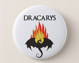 Dracarys  - Daenerys Targaryen - Game of Thrones Badge or Magnet -  Game of Thrones - TV - Quotes - Mother of Dragons