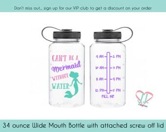 Mermaid Water Bottle  - 34 oz - Can't be a Mermaid without water - water bottle tracker with mermaid - Water Tracker Bottle