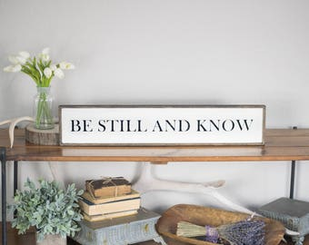 Be still and know wood sign, scripture sign, vintage style be still sign, Psalm 46:10, bible verse wall art, be still and know that I am God