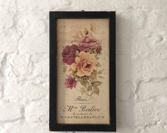 Framed charming and elegant French themed floral photo transferred sign.