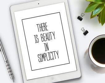 There is beauty in simplicity, SVG cut file, SVG cutting file, printable art - Instant Download