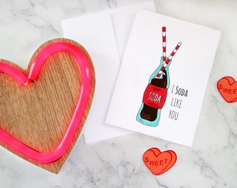 "Classic Soda "" I Soda Like You"" Valentines Day Greetinf Card"