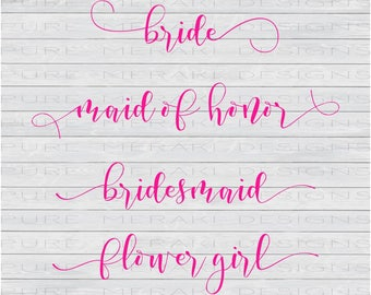 Bridal Party SVG, Engaged SVG, Bride svg, Engagement svg, Flower Girl SVG, Maid of Honor svg, Bridesmaid svg, Silhoutte svg, Cricut Cut File