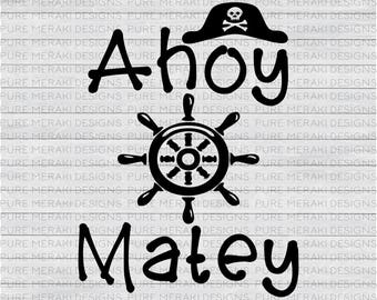 Ahoy Matey SVG, Pirate SVG, Nautical Kids svg, Nautical Baby svg, Ship Wheel svg Design, Anchor svg File, Cricut svg, Kids Shirt Design