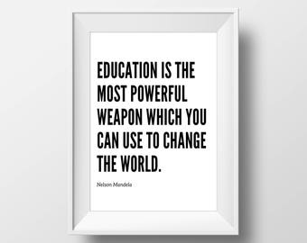 Nelson Mandela Quote, Education Is The Most Powerful Weapon, Quote Wall Art, Typography Quote, Printable Art, Teacher Gift, Classroom Art