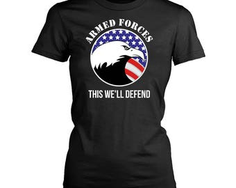 Armed Forces womens fit T-Shirt. Funny Armed Forces shirt.