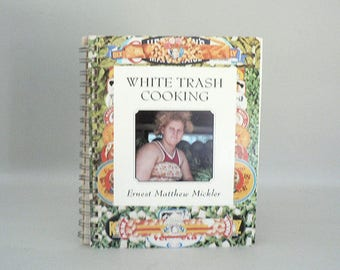 Southern cooking White Trash Cookbook