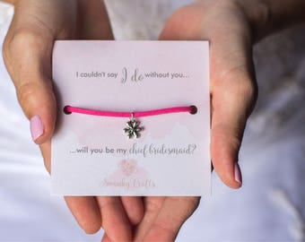 Chief Bridesmaid gifts - bridal party gifts - custom friendship bracelets  - I couldn't say I do - will you be my chief bridesmaid?