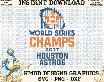 Instant Download - Personal Use - World Series Champions Champs Astros plus 2 Logo Safe Files SVG PNG DXF - Cut, Shirt Cup Design Wall Art