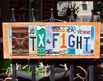 TX FIGHT / UT logo - custom made University of Texas Longhorn license plate sign