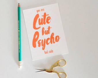 Risograph A6 print with quote CUTE BUT PSYCHO