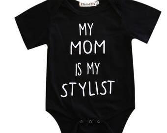 My Mom is my Stylist onesie