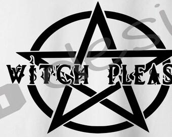 Witch Please cut file   svg   fcm   dxf   studio3   Halloween
