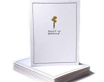 Muscle Up Buttercup Encouragement Greeting Card