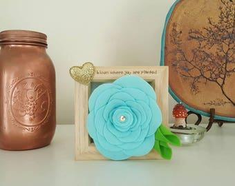 Bloom Where You Are Planted, Felt Flower, Framed Flower, Inspirational Quotes, Floral Gift, Flower Lover Gift