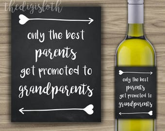 PRINTABLE - Pregnancy Celebration - Best Parents Promoted To Grandparents Wine Label -  Pregnancy Announcement Baby Reveal - Chalkboard A02
