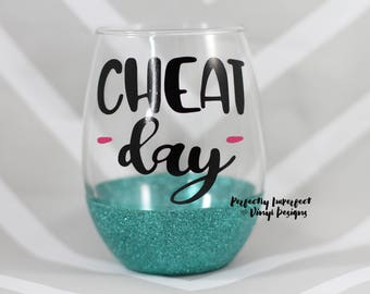 Glitter Dipped Stemless Wine Glass/Cheat Day Wine Glass/Glitter Wine Glass/Funny Wine Glass/Funny Gift/Gift for Mom/Gift for Friend/Wine
