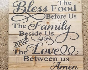 Bless The Food Before Us The Family Beside Us And The Love Between Us Wood Sign