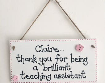 Brilliant Teaching Assistant handmade wooden gift plaque