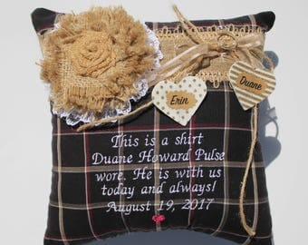 Ring Bearer Pillow,made from loved one's clothing,Rustic wedding pillow, embroidered ring bearer pillow,honor loved one,loved ones shirt,