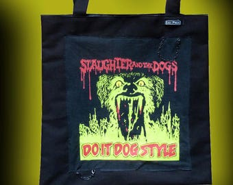 """bag tote bag """"slaughter and the dogs"""""""