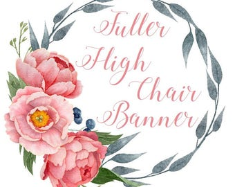 Make my high chair banner fuller