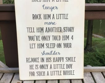 Hold Him a Little Longer Wall Sign,wood sign saying,Baby boy saying,Nursery Decor,baby shower gift,Home & Living,Wall hanging,Baptism gift