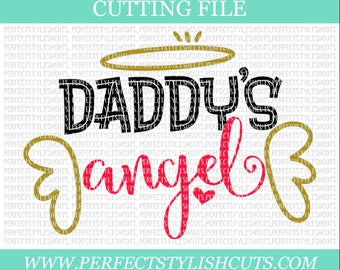 Daddys Angel Svg, Father's Day SVG, DXF, EPS, png Files for Cutting Machines Cameo or Cricut - Daddy Svg, Daddys Girl Svg, Baby Girl Svg