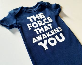 Funny Baby onesie. The Force that awakens you. Baby Shower Gift.